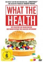 What the Health - Wie Konzerne uns krank machen und warum niemand was dagegen unternimmt (DVD)