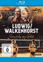 Ludwig / Walkenhorst - Der Weg zu Gold (Blu-ray)