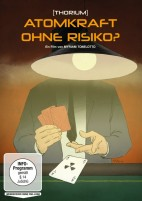 Thorium - Atomkraft ohne Risiko? (DVD)