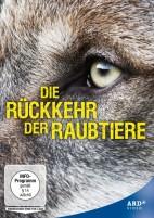 Die Rückkehr der Raubtiere - Wolf, Luchs und Bär auf dem Vormarsch (DVD)