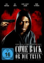 Come back or die tryin' (DVD)