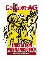 Die Couplet AG - Endstation Wurmannsquick (DVD)