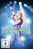 Beatrice Egli - Kick im Augenblick - Live Tour (DVD)