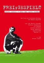 Frei:Gespielt - Mehmet Scholl: Über das Spiel hinaus (DVD)