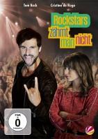 Rockstars zähmt man nicht (DVD)
