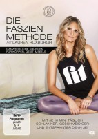 Die Faszien Methode - mit Lauren Roxburgh (DVD)