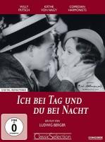 Ich bei Tag und du bei Nacht - Classic Selection (DVD)
