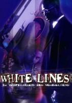 White Lines - Im Teufelskreis des Verbrechens (DVD)