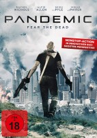 Pandemic - Fear the Dead (DVD)