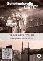 Geheimnisvolle Orte: Die Bernauer Straße - Brennpunkt Berliner Mauer (DVD)