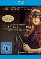 Pleasure or Pain - Wildes Verlangen (Blu-ray)