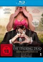 The Stalking Dead - Mein kopfloser Ex (Blu-ray)