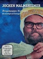 Jochen Malmsheimer: Dogensuppe Herzogin - Ein Austopf mit Einlage (DVD)