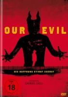 Our Evil - Die Hoffnung stirbt zuerst (DVD)