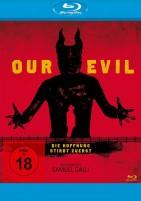 Our Evil - Die Hoffnung stirbt zuerst (Blu-ray)