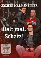 Jochen Malmsheimer: Halt mal, Schatz! (DVD)