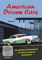 American Dream Cars - die schönsten Straßenkreuzer der Fifites in Original Werbefilmen (DVD)