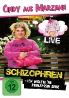 Cindy aus Marzahn: Schizophren (Ich wollt 'ne Prinzessin sein) - Live (DVD)