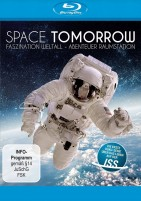 Space Tomorrow: Faszination Weltall - Abenteuer Raumstation (Blu-ray)