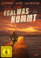 Egal was kommt (DVD)