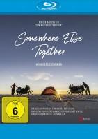 Somewhere Else Together - Woanders zusammen (Blu-ray)