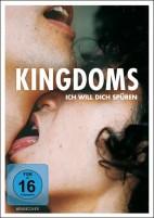 Kingdoms - Ich will dich spüren (DVD)