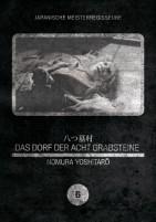 Das Dorf der acht Grabsteine - Japanische Meisterregisseure Vol. 06 (DVD)