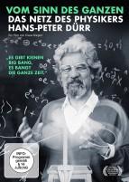 Vom Sinn des Ganzen - Das Netz des Physikers Hans-Peter Dürr (DVD)