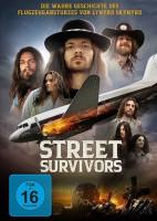 Street Survivors - Die wahre Geschichte des Flugzeugabsturzes von Lynyrd Skynyrd (DVD)